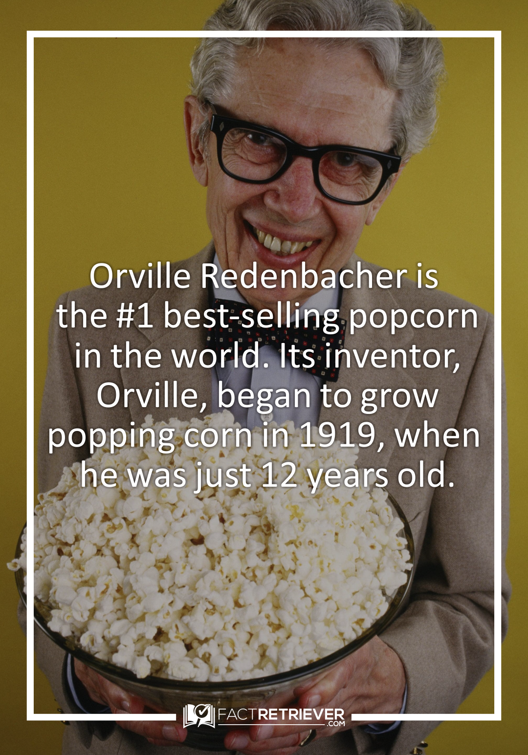 His Trade Marked Outfit Included Horn Rimmed Glasses And A Bow Tie Popcorn Facts Facts Popcorn