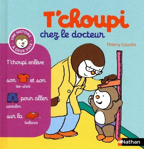 Amazon Fr T Choupi Chez Le Docteur Thierry Courtin Livres Books Comics Family Guy