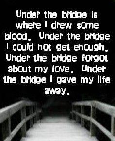 Red Hot Chili Peppers Under The Bridge Rhcp Music Lyrics