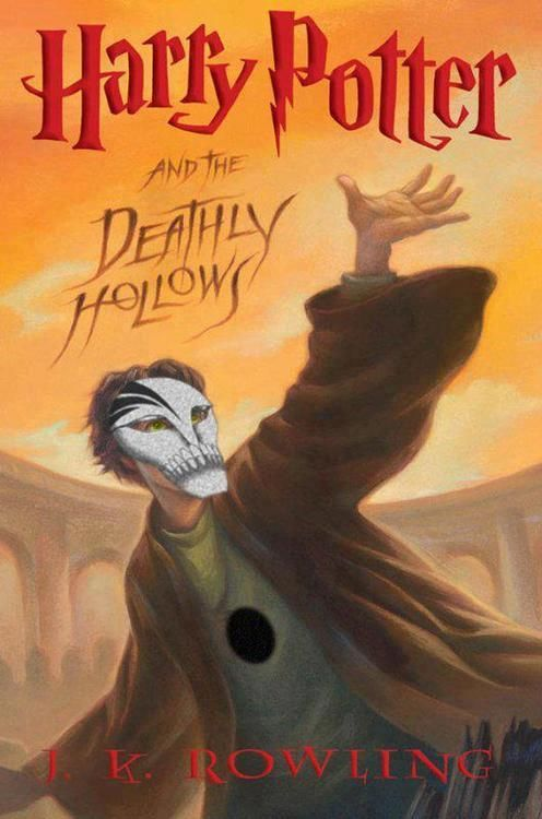 Harry Potter and the Deathly HOLLOWS!  (this is funneh if you follow 'Bleach')
