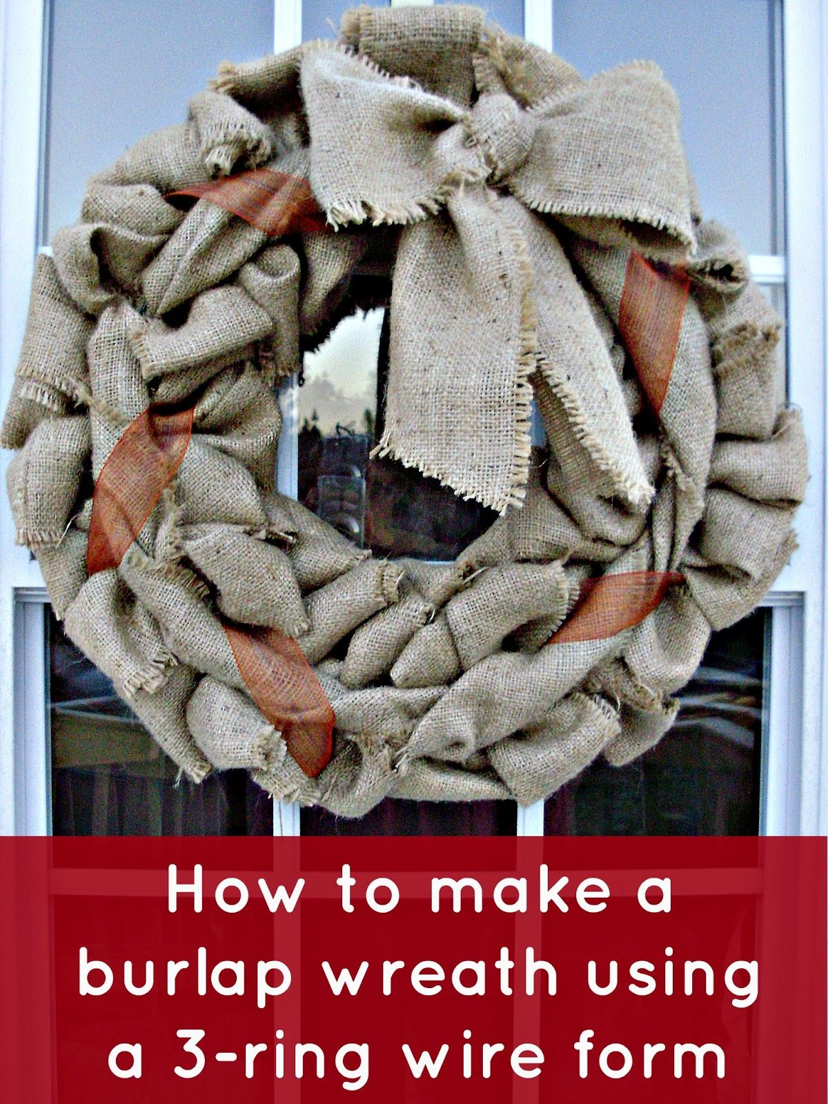 Wire Wreath Making | how+to+make+a+burlap+wreath+using+a+3-ring+wire ...