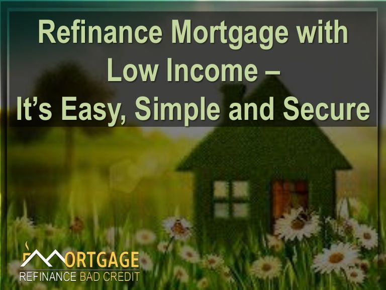 how to get a mortgage on a low income
