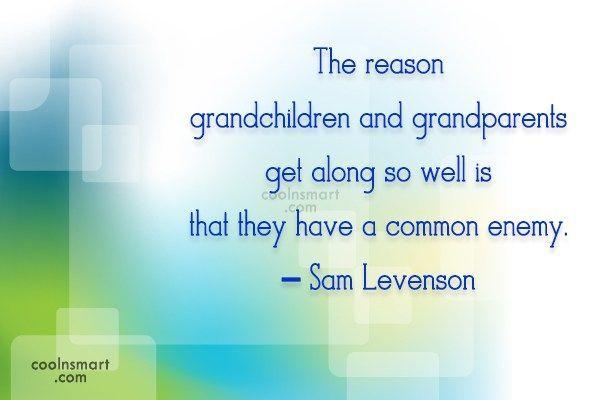 Grandchildren Quote: The reason grandchildren and grandparents get along... #grandchildrenquotes Grandchildren Quote: The reason grandchildren and grandparents get along... #grandchildrenquotes