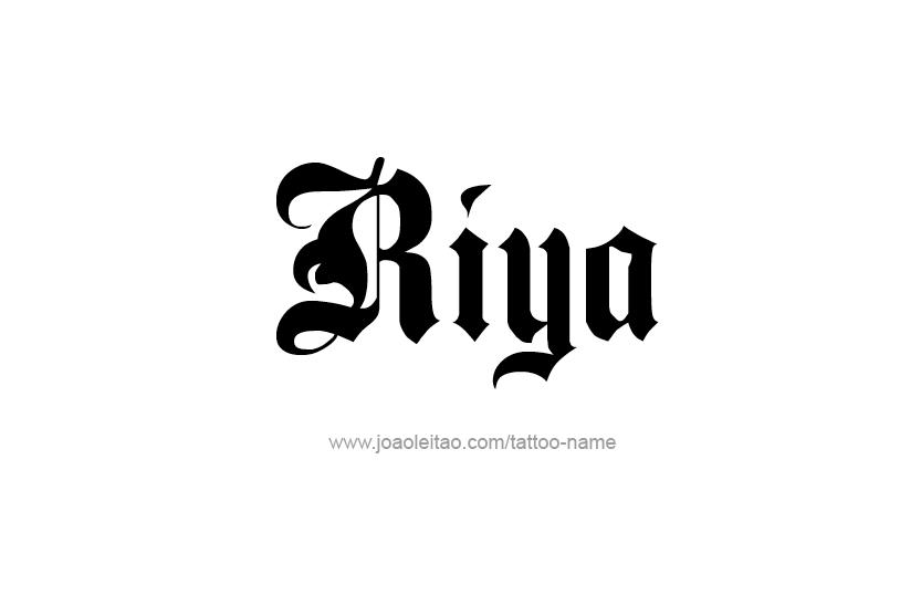 Riya Name Tattoo Designs Name Tattoos Name Tattoo Name Wallpaper