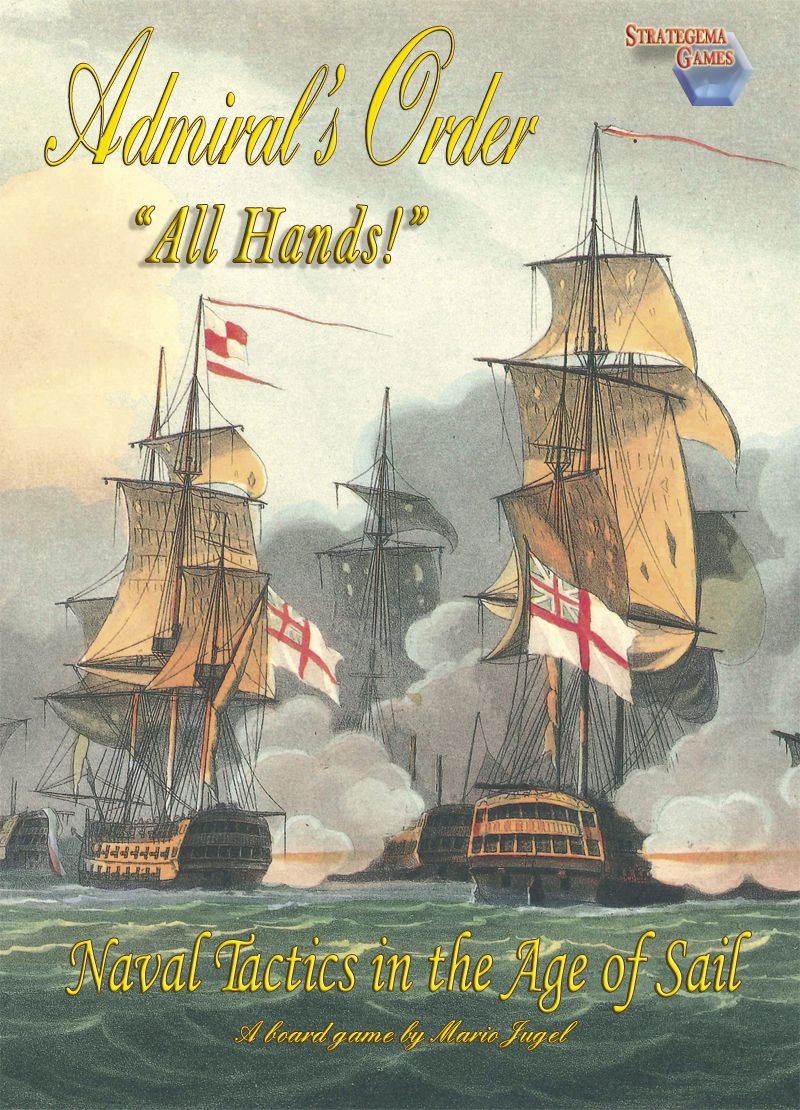 Admiral's Order Naval Tactics in the Age of Sail All
