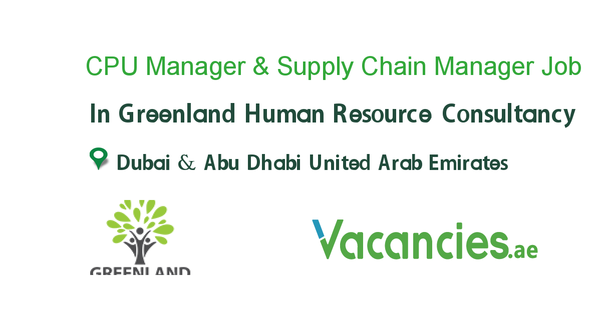 CPU Manager & Supply Chain Manager | Jobs | Hr management