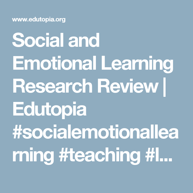 Building Sel Skills Through Formative >> Social And Emotional Learning Research Review Social And Emotional