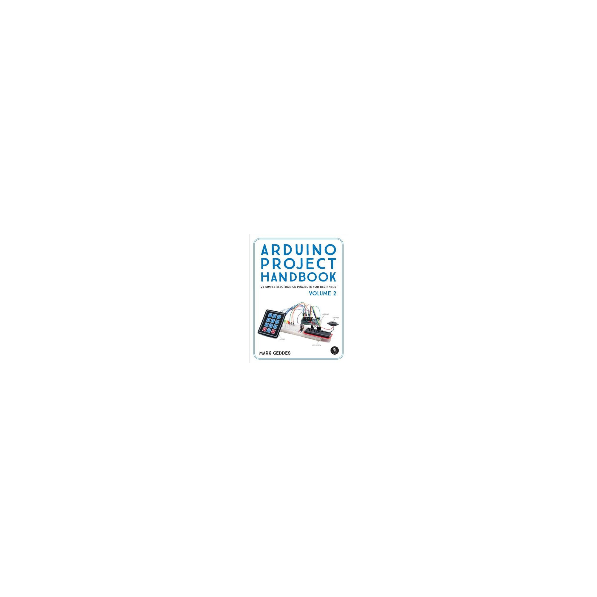 Arduino Project Handbook Volume 2 By Mark Geddes Paperback Arduino Projeleri Electronics Projects Arduino