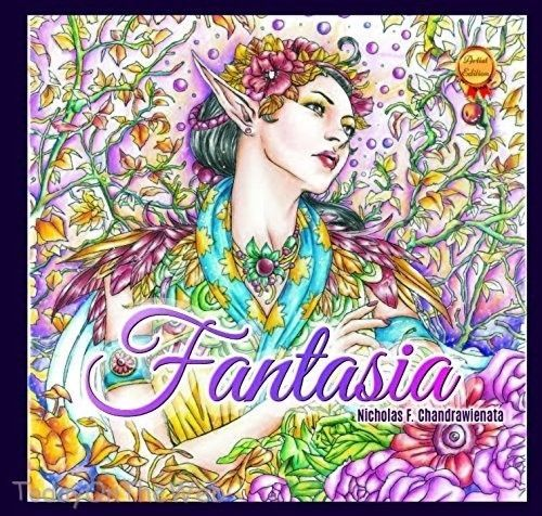 Fantasia Adult Coloring Book Second Edition By Nicholas F Chandrawienata