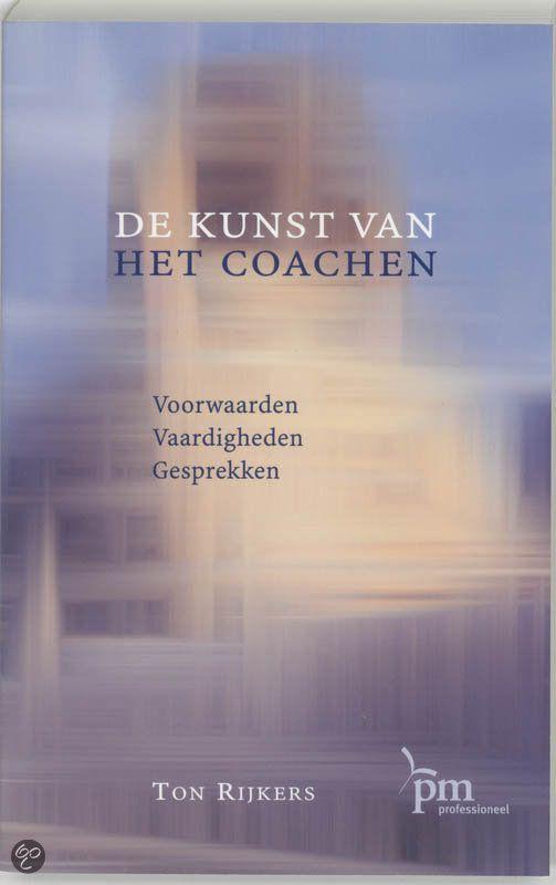 bol.com | De Kunst Van Het Coachen, T. Rijkers & Ton Rijkers | Boeken