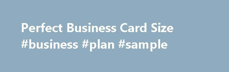 Perfect Business Card Size Business Plan Sample HttpBusiness