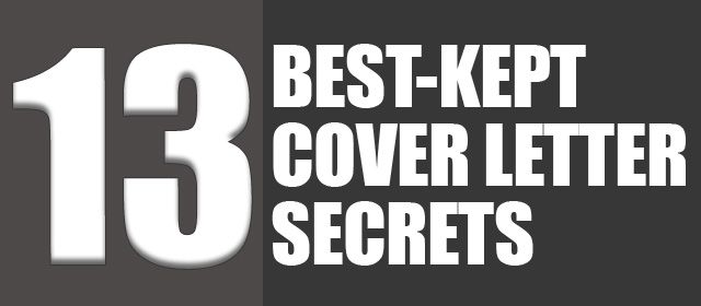 The 13 Best-Kept Cover Letter Secrets Advice, Resume cover - great cover letter secrets