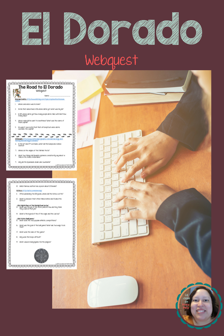 El Dorado Webquest Webquests Learning Spanish Teaching Spanish