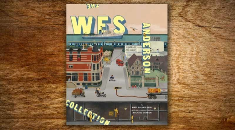 The Wes Anderson Collection, su vida y obra en una cuidada y preciosista edición