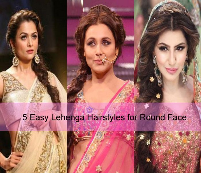 5 Easy Lehenga Hairstyles For Round Face Sassy Indian Fashion Lehenga Hairstyles Hairstyles For Round Faces Round Face