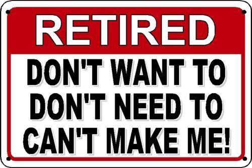 Retro metal Sign vintage Warning Retired man cave