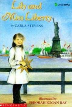 Lily And Miss Liberty By Carla Stevens Reading Packet Reading Is Thinking Liberty Eve Bunting