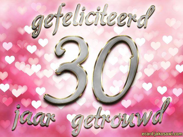 gefeliciteerd met jullie 30 jarig huwelijk
