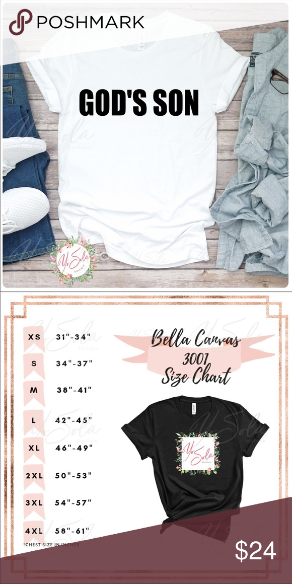 Men S God S Son White T Shirt Custom Size And Design Made Upon Each Order We Stock Blank Crew Neck Unise With Images Christian Tee Shirts Bella Canvas Tees Mens Tees