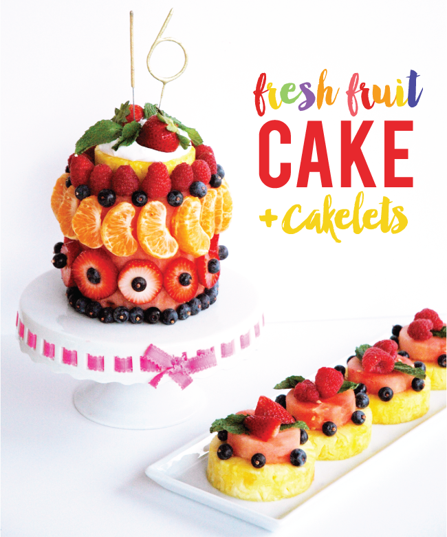 Pen N' Paper Flowers: MAKE IT | Fresh Fruit Birthday Cake + mini ...
