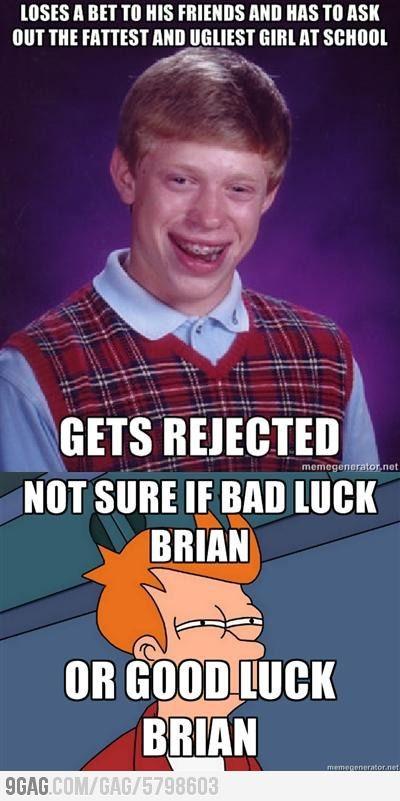 b70eca2d1514a8ca5fbe8f03e59d023a bad luck brian or good luck brian? memes, hilarious memes and meme