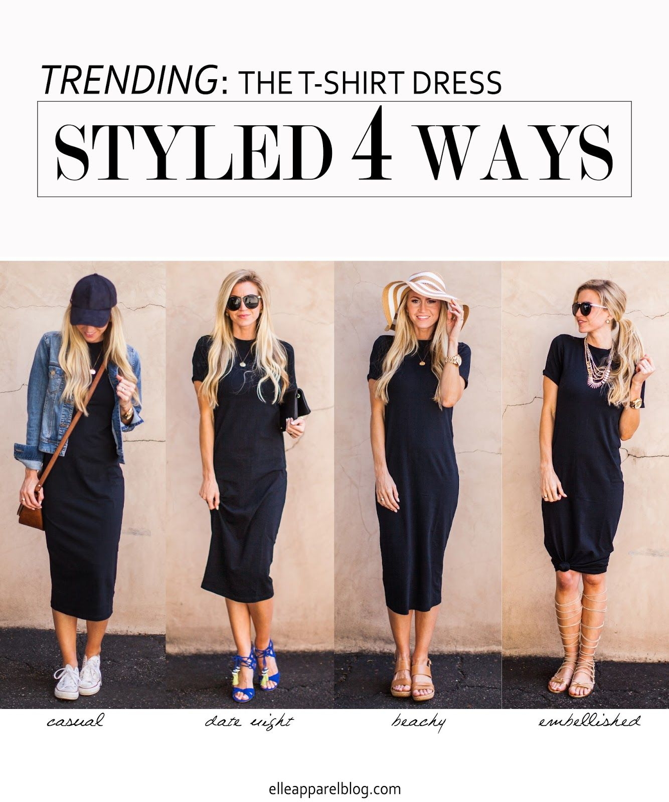 The Top Trend Series Four Ways To Style A T Shirt Dress Elle Apparel By Leanne Barlow Black Dress Outfit Casual Elle Apparel Summer Dress Outfits [ 1600 x 1334 Pixel ]