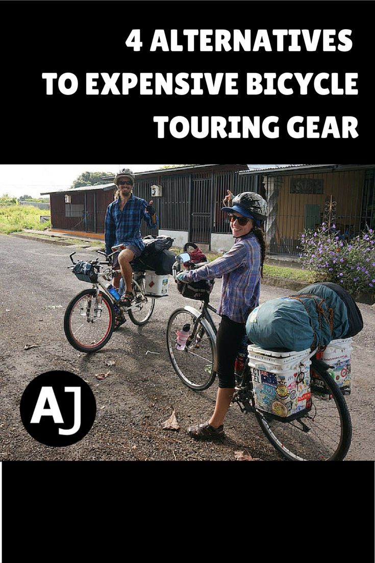 4 Awesome Alternatives To Expensive Bicycle Touring Gear Bicycle Travel Bike Touring Gear Bicycle Camping