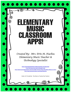 Huge List Of Apps For The Elementary Music Classroom Instruments Listening Activities Dance Movement Stories Etc