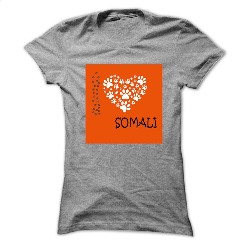 I Love Somali Cool Shirt  T Shirt, Hoodie, Sweatshirts - custom tee shirts #teeshirt #fashion