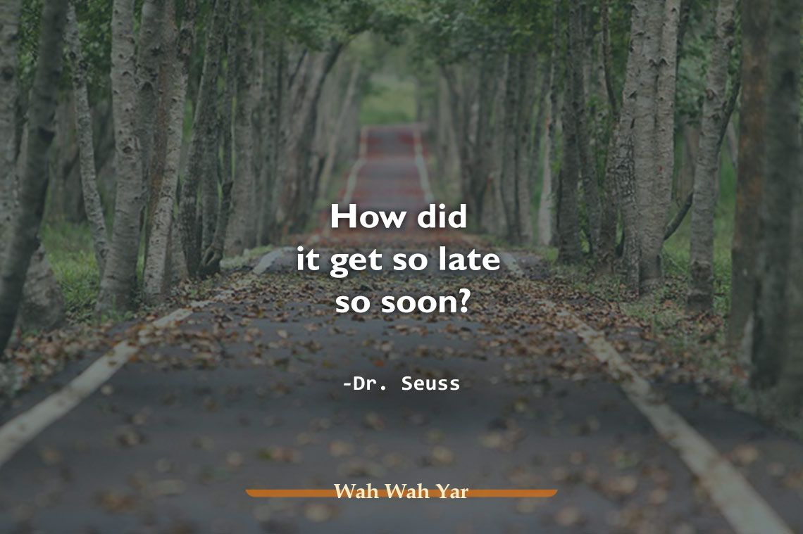 Time Quotes And Sayings Time Quotes Old Time Sayings Sayings