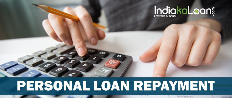 How To Repay Your Personal Loan Efficiently Read Tips Here In 2020 Personal Loans Loan Making A Budget