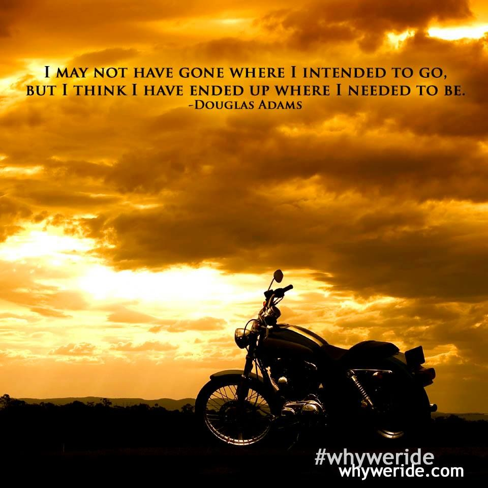 Why we ride Biker quotes, Motorcycle humor, Motorcycle