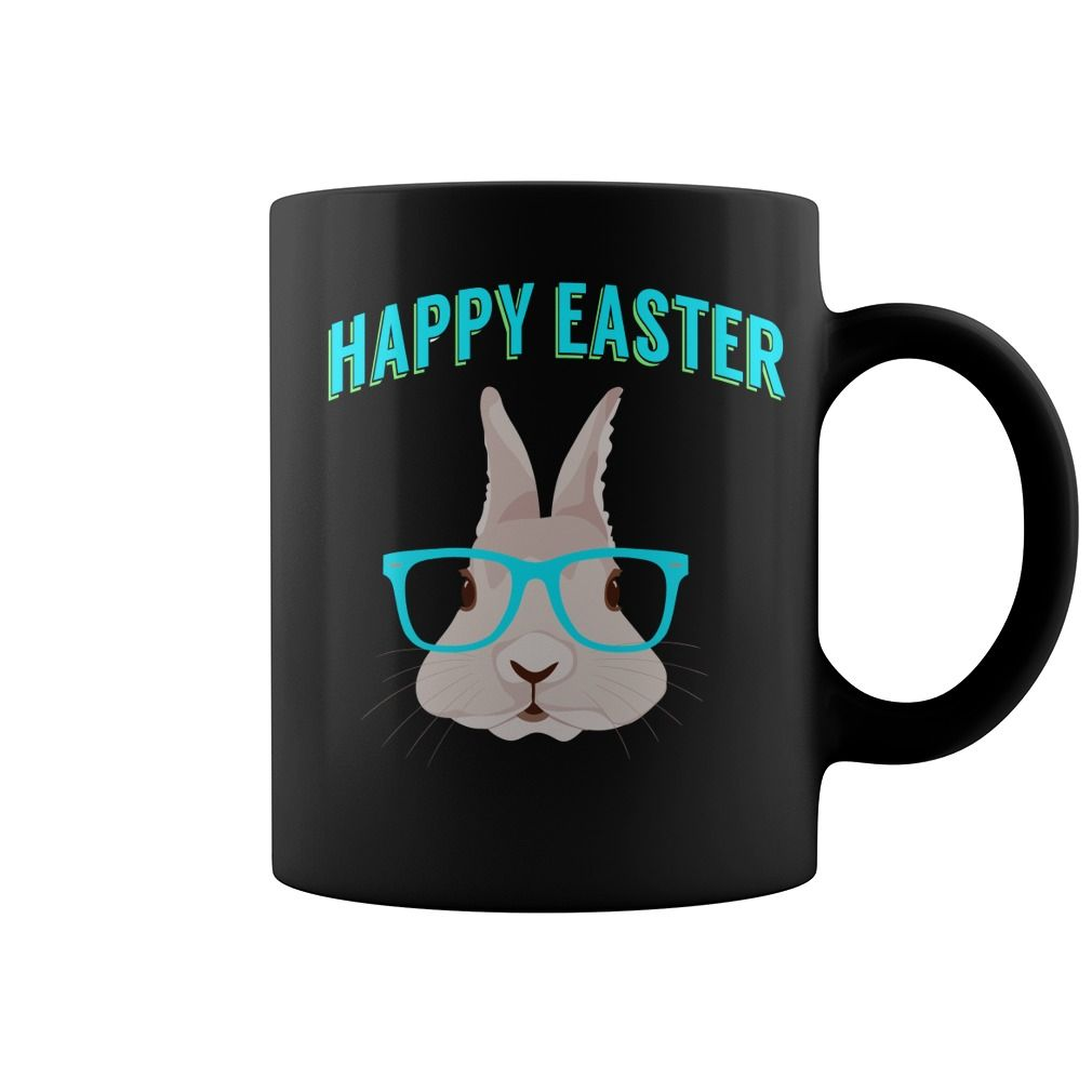 This shirt makes a great gift for you and your family happy this shirt makes a great gift for you and your family happy easter bunny coffee negle Image collections
