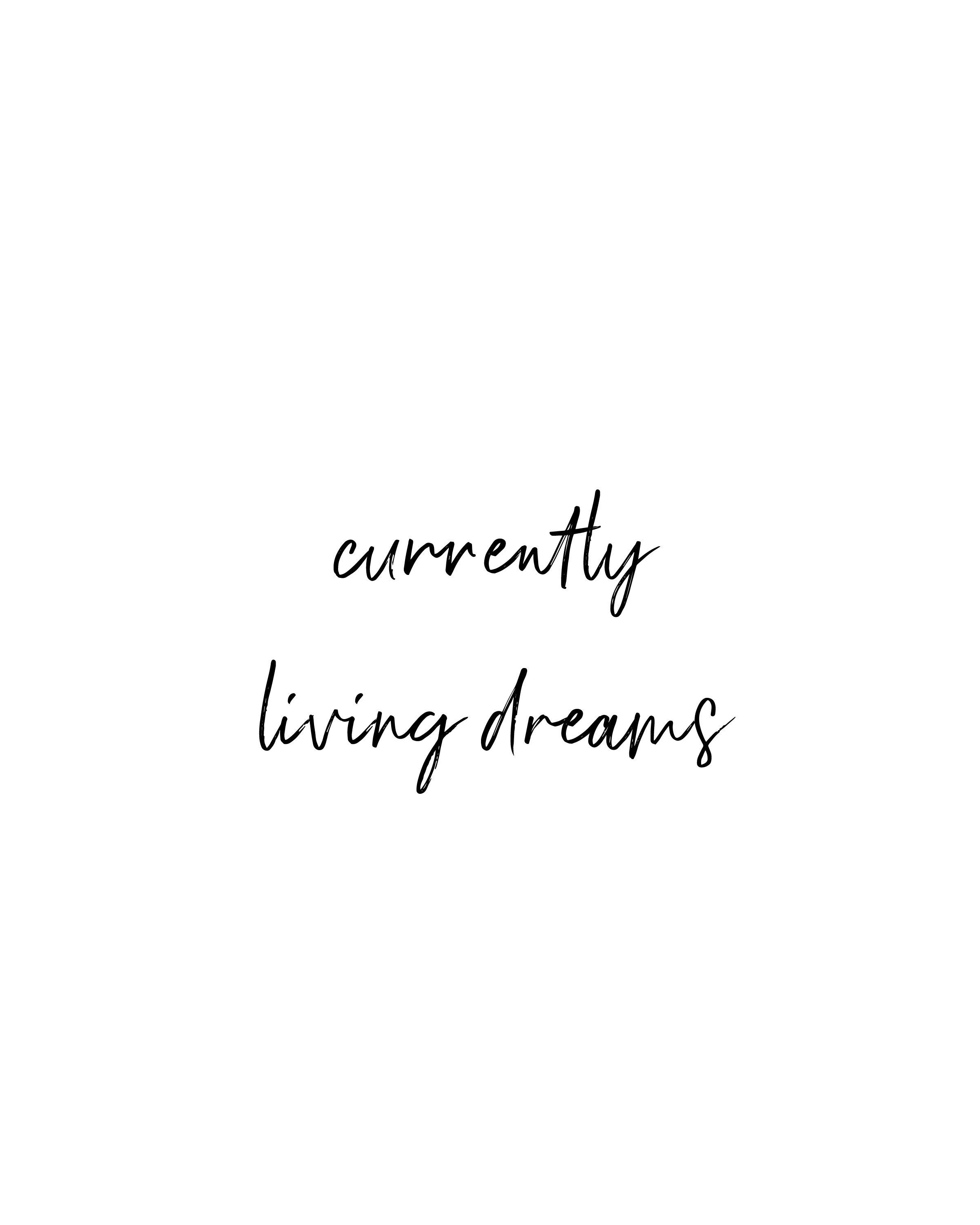 Currently Living Dream Printable Quote The Hello Bureau Etsy Hustle Quotes Quotes White Quote Aesthetic
