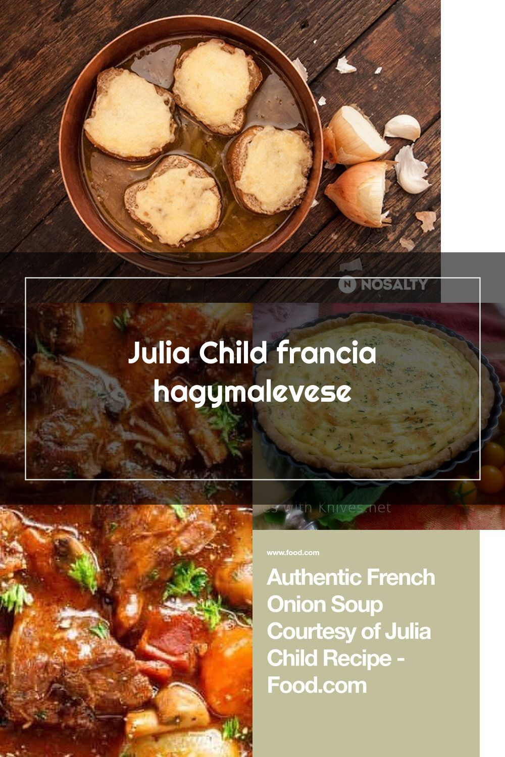 Julia Child Francia Hagymalevese Nosalty In 2020 Julia Child Recipes Kids Meals French Onion Soup