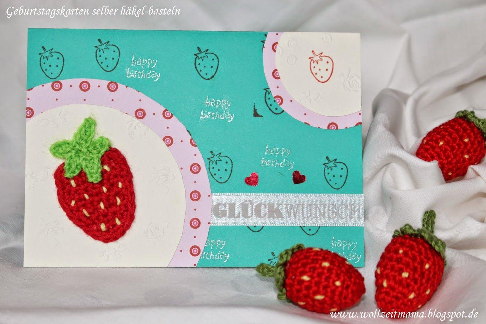 geburtstagskarte selber h keln und basteln mit erdbeere basteln pinterest gutschein. Black Bedroom Furniture Sets. Home Design Ideas