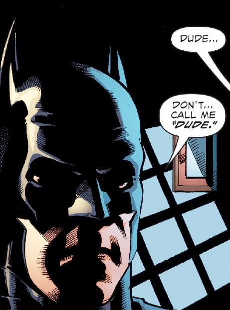 """DON'T CALL ME DUDE."" (Batman/Superman: Futures End #1)"
