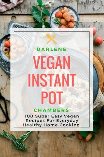 Ketogenic diet recipes vegan instant pot 100 super easy recipes ketogenic diet recipes vegan instant pot 100 super easy recipes for everyday healthy home cooking electric pressure cooker check out the ima forumfinder Gallery