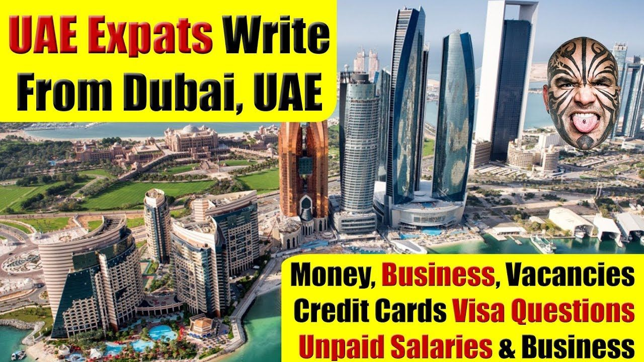 Uae Expats Write About Uae Business Market Jobs Challenges