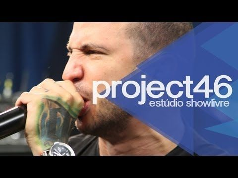 """Violência gratuita"" - Project46 no Estúdio Showlivre 2013 - YouTube"