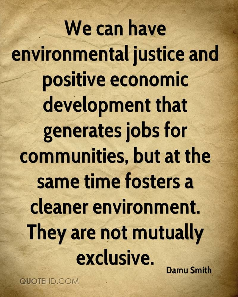 Environmental Quotes Justice Quotes Environmental Justice