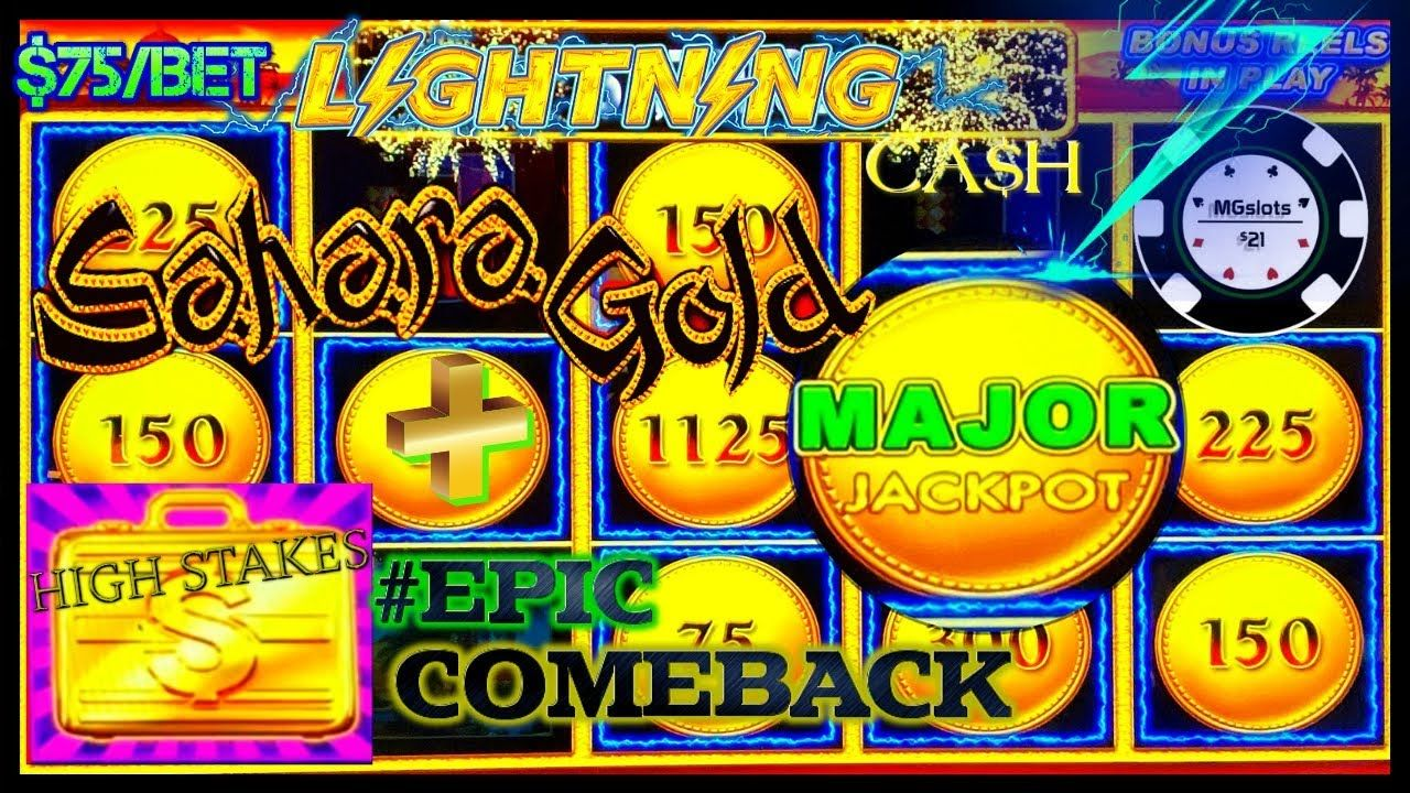 High Limit Lightning Cash Sahara Gold Huge Major Jackpot Handpay High In 2020 Jackpot High Stakes Casino Las Vegas