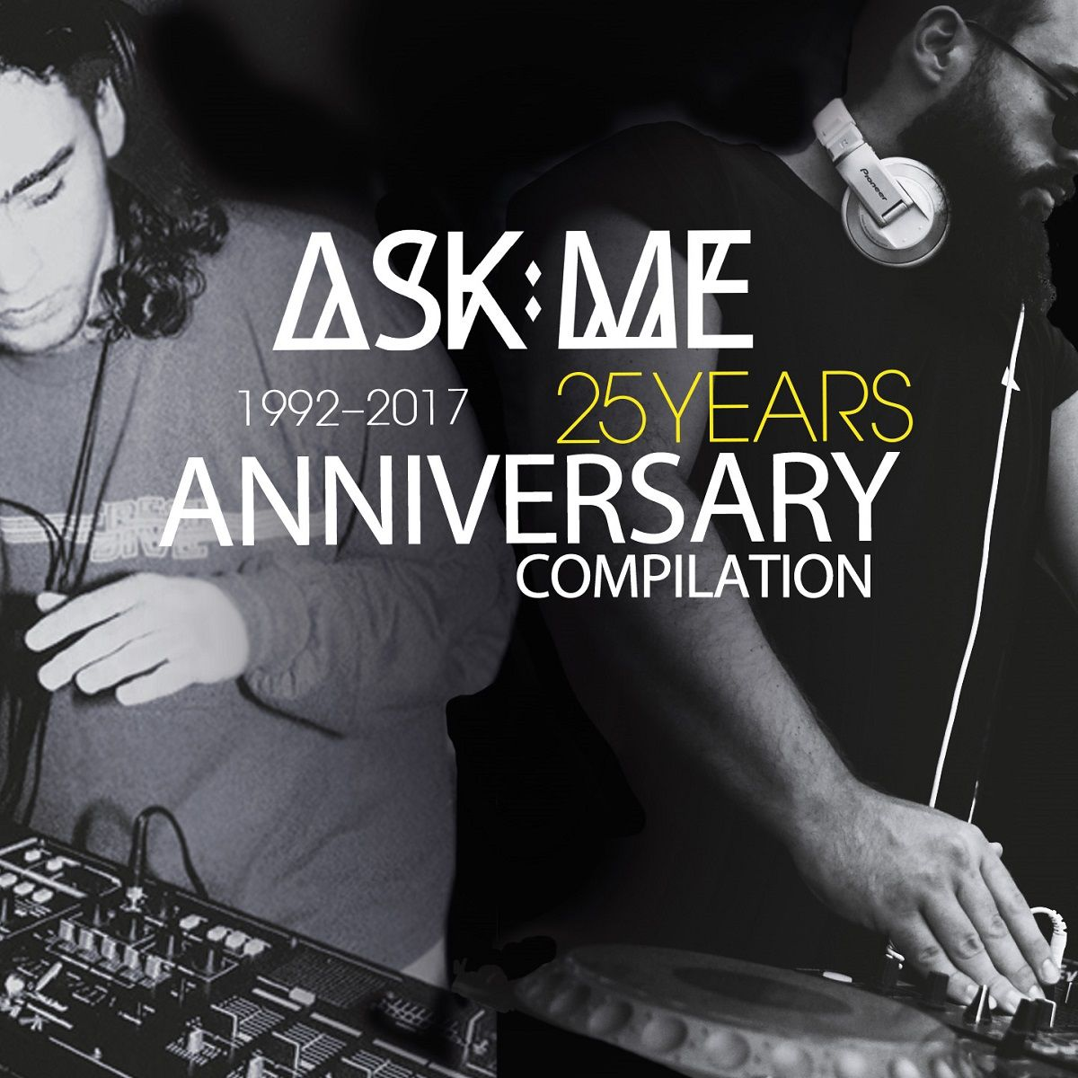 #housemusic ASK:ME - 25 Years Anniversary: 2017 is the year that marks Melih aka ASK:ME's 25th anniversary since he started his career as a…