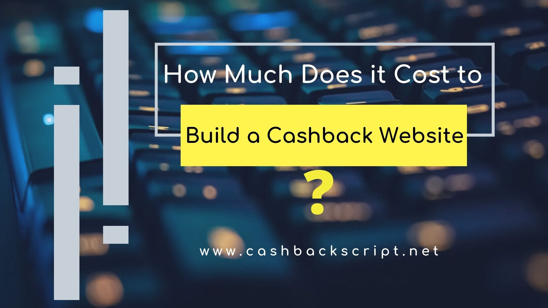 How Much Does it Cost to Build a Cashback Website? in 2020