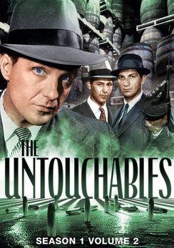 The Untouchables Eliot Ness And | The Untouchables: Season 1, Volume 2 [DVD]