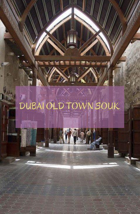 Souk De La Vieille Ville De Dubai Dubai Old Town Souk