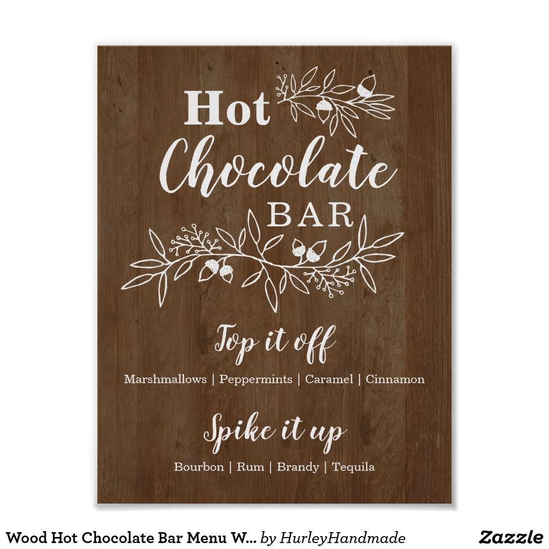 Wood Hot Chocolate Bar Menu Wedding Party Poster | Zazzle.com #spikedapplecider
