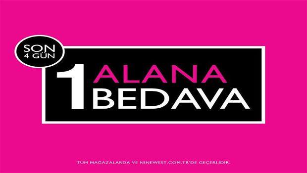 Nine West 14-17 Kasım 2013 1 Alana 1 Bedava Kampanyası
