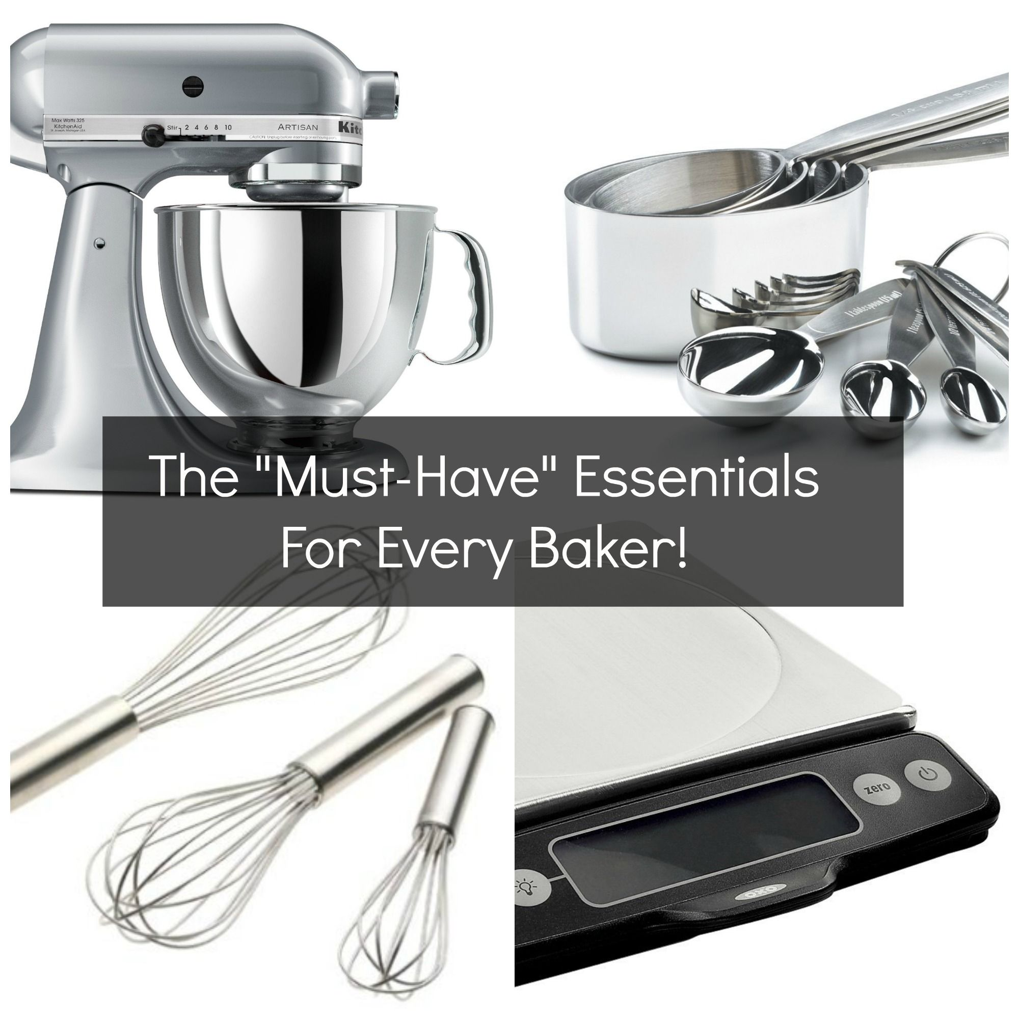 baking 101 the must have essentials every baker needs