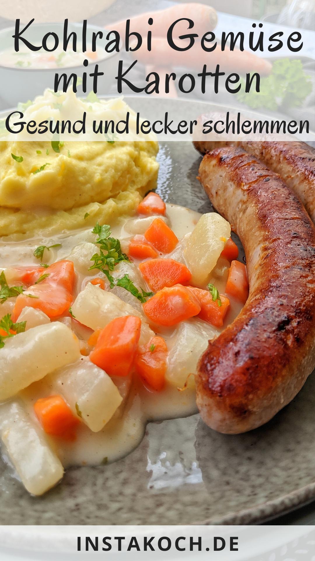 Kohlrabi-Karotten Gemüse in heller Soße mit Kartoffelpüree und Bratwurst - Lecker Zuhause kochen